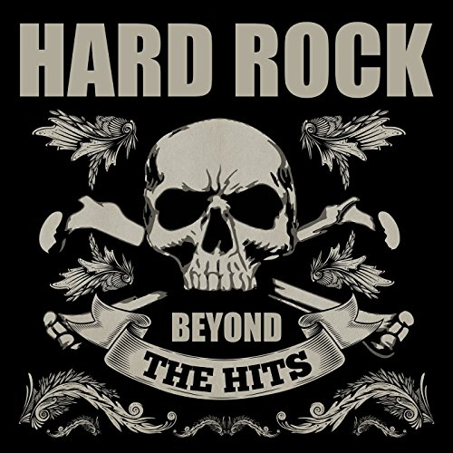 Hard Rock Beyond the Hits