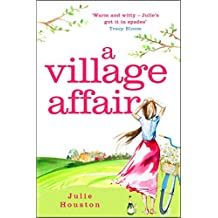 A Village Affair: Perfect for fans of Katie Fforde and Gervaise Phinn