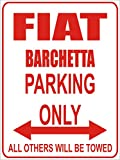 INDIGOS - Parkplatz - Parking Only- Weiß-Rot - 32x24 cm - Alu Dibond - Parking Only - Parkplatzschild - Fiat barchetta