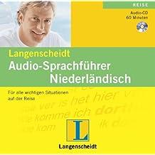 Langenscheidt Audio-Sprachführer Niederländisch: Für alle wichtigen Situationen auf der Reise