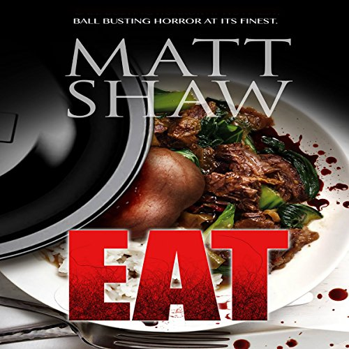 Eat: An Extreme Horror