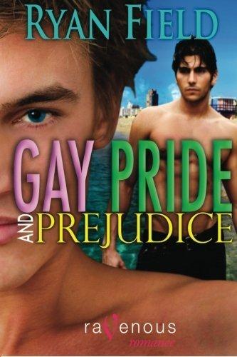 Gay Pride and Prejudice by Ryan Field (2010-08-05)