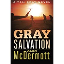 Gray Salvation (A Tom Gray Novel) by Alan McDermott (2016-03-08)