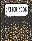 Sketch Book: Starry Night Cover Sketchbook: A Large Journal With Blank Paper For Drawing, Doodling And Sketching: Artist Edition