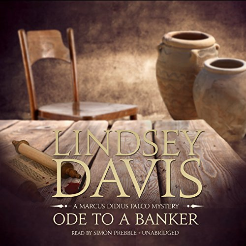 Ode to a Banker (Marcus Didius Falco Mysteries)