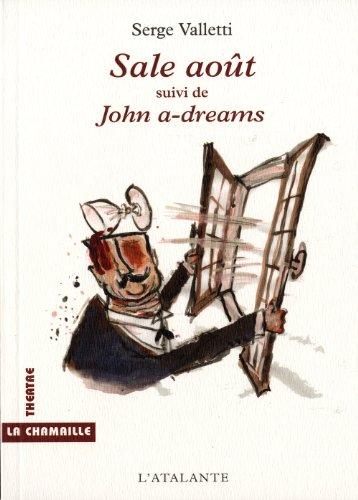 Sale août : Suivi de John a-dreams par Serge Valletti