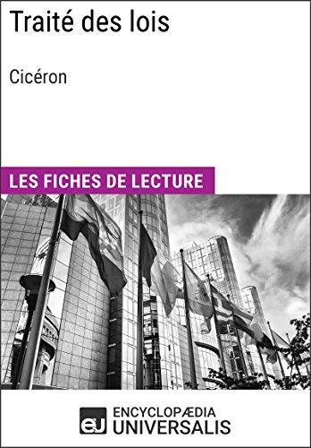 Traité des lois de Cicéron: Les Fiches de lecture d'Universalis par Encyclopaedia Universalis