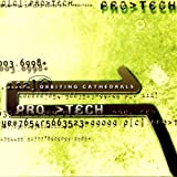 Orbiting Cathedrals by Pro-Tech (2000-08-08)
