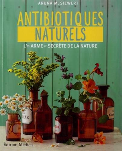 Antibiotiques naturels : L'