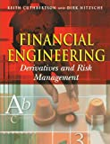 Financial Engineering: Derivatives and Risk Management by Keith Cuthbertson (2001-06-06)