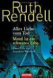 Alles Liebe vom Tod / Mord ist ein schweres Erbe: Zwei Fälle für Inspektor Wexford - Ruth Rendell