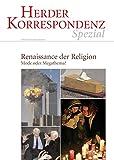 Renaissance der Religion: Mode oder Megathema?