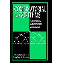 Combinatorial Algorithms: Generation, Enumeration, and Search (Discrete Mathematics and Its Applications) by Donald L. Kreher (1998-12-18)