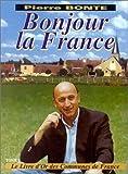Bonjour la France : Tome 1, le livre d'or des communes de France