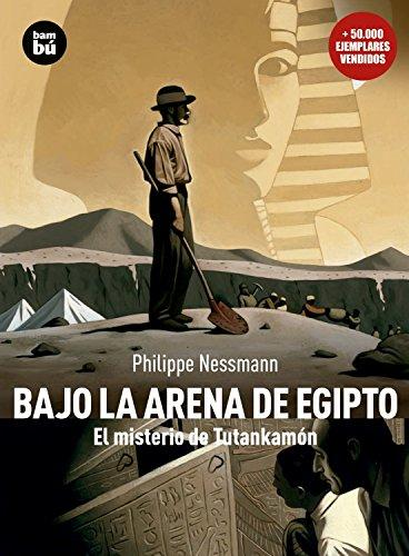 Bajo la arena de Egipto (Descubridores) por Philippe Nessmann