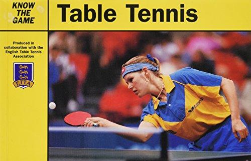 Table Tennis (Know the Game) por English Table Tennis Association