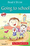 Going To School - Read & Shine
