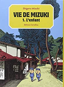 Vie de Mizuki Edition simple L'enfant