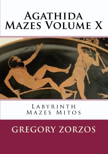 Price comparison product image Agathida Mazes Volume X: Labyrinth Mazes Mitos: 10