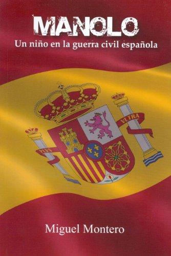 Manolo. Un niño en la guerra civil española