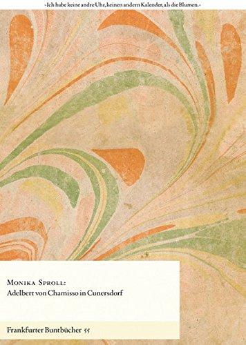 Adelbert von Chamisso in Cunersdorf (Frankfurter Buntbücher)