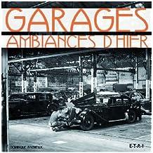 Garages : Ambiances d'hier