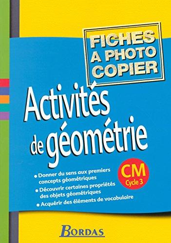 Activités de géométrie CM • Fiches à photocopier par Collectif (Broché)