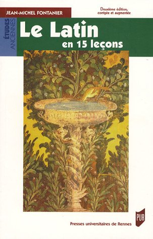 Le latin en 15 leçons par Jean-Michel Fontanier