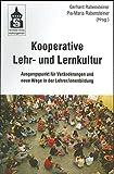 Kooperative Lehr- und Lernkultur: Ausgangspunkt für Veränderungen und neue Wege in der Lehrer/innenbildung -