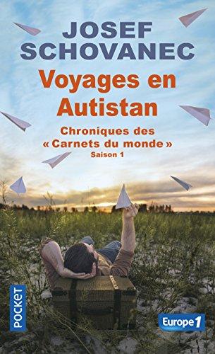 Voyages en Autistan : Chroniques des