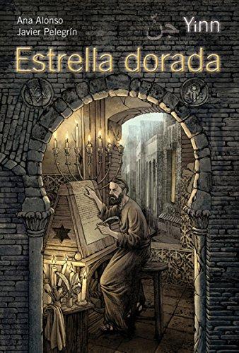 Yinn. Estrella dorada (Literatura Juvenil (A Partir De 12 Años) - Yinn) por Ana Alonso