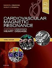 Cardiovascular Magnetic Resonance: A Companion to Braunwald's Heart Disease, 3e