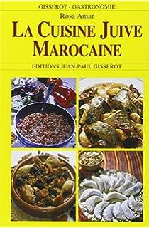 La Cuisine Juive Du Maroc De Mere En Fille listes des fichiers et notices PDF