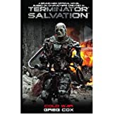 [Terminator Salvation: Cold War] (By: Greg Cox) [published: November, 2009]