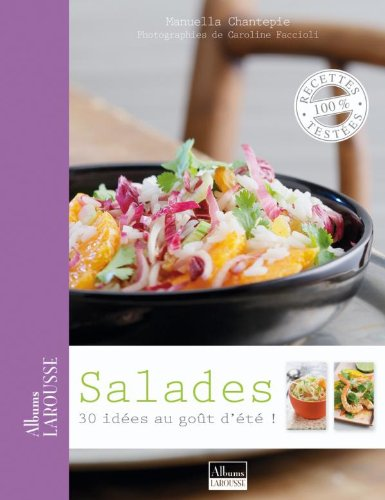Salades : 30 idées au goût d'été