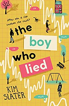 The Boy Who Lied by [Slater, Kim]