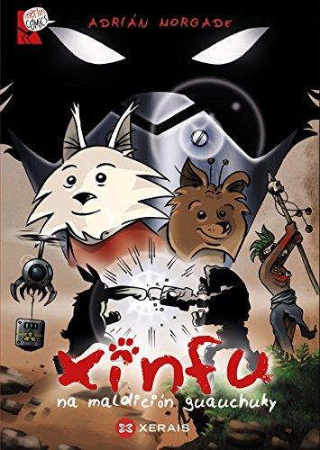 XINFU na maldición guauchuky (Infantil E Xuvenil - Merlín - Cómics) por Adrián Morgade