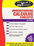 Schaum's Outline of Understanding Calculus Concepts (Schaum's Outline Series)