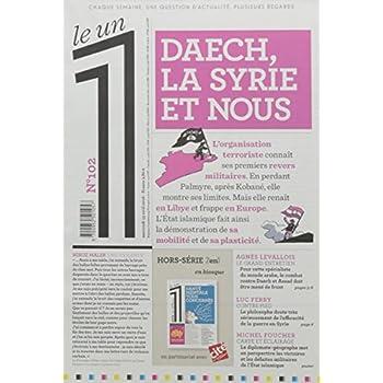 Le 1 - n°102 - Daesh la Syrie et nous