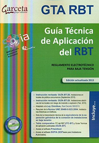GTA RBT 5E. Guía Técnica de aplicación del RBT 5ª Edición por Energía y Turismo Ministerio de Industia