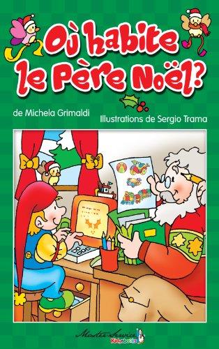 Où habite le Père Noël? (French Edition)