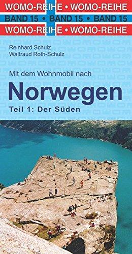 Preisvergleich Produktbild Mit dem Wohnmobil nach Süd-Norwegen (Womo-Reihe)
