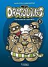 Les Dragouilles, tome 2 : Les bleues de Montréal par Cyr