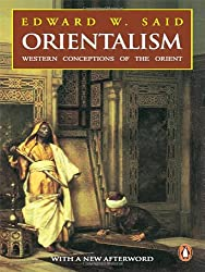 Orientalism: Western Conceptions of the Orient (with a new afterward)