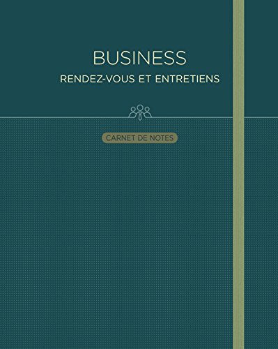 Carnet de notes : Business, rendez-vous et entretiens
