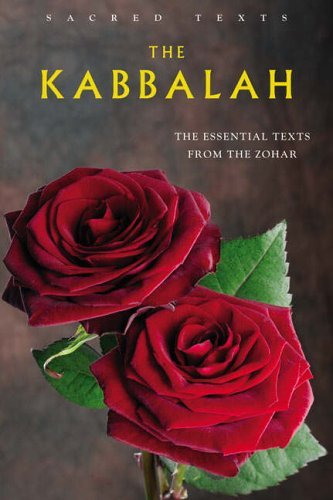 The Kabbalah: The Essential Texts from the Zohar (Sacred Text Series) by Various (31-Aug-2005) Paperback
