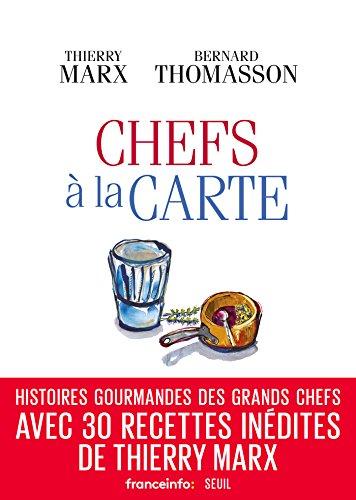 Chefs à la carte (DOCUMENTS (H.C)) par Thierry Marx