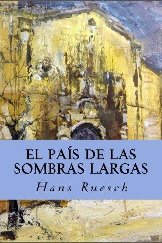 El País de las Sombras Largas por Hans Ruesch