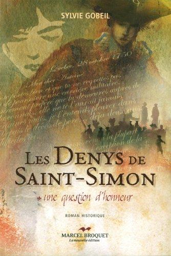 Les Denys de Saint-Simon: Une question d'honneur