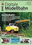 Digitale Modellbahn - Gartenbahn - Elektrik, Elektronik, Digitales und Computer - 3-2019